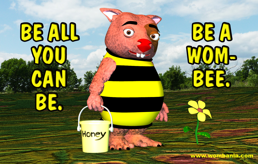 Be A Wom-Bee