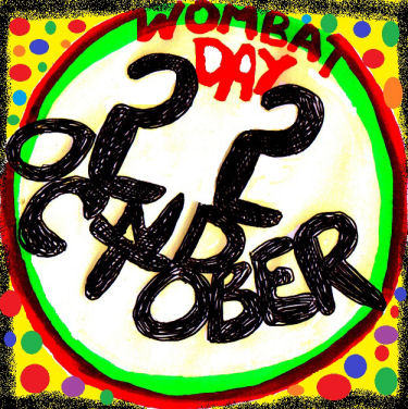 Wombat Day October 22 by Andro