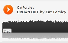 Drown Out by Cat Forsely